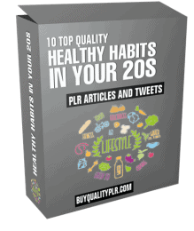 10 Top Quality Healthy Habits in Your 20s PLR Articles and Tweets