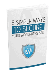 5 Simple Ways To Secure Your WordPress Site eBook