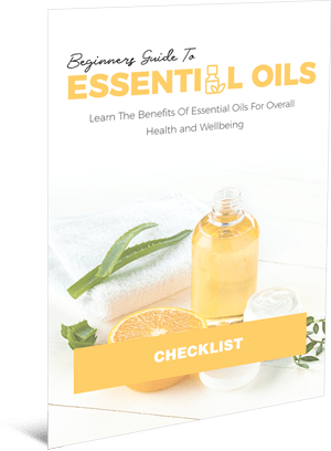 Beginners Guide To Essential Oils Checklist