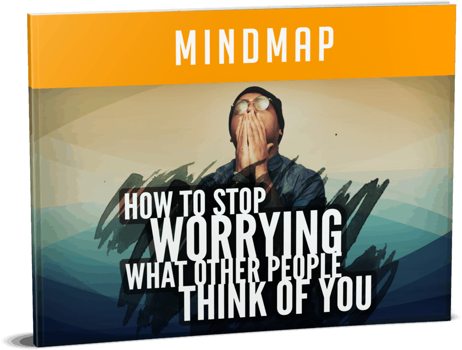 How to Stop Worrying What Other People Think of You Sales Mindmap