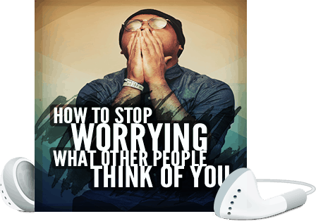 How to Stop Worrying What Other People Think of You Voice Over