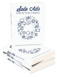 Solo Ads For Action Takers Ebook