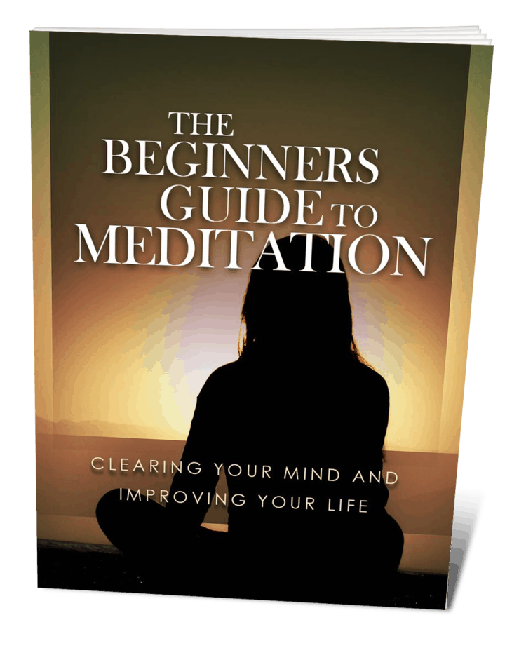 The Beginners Guide To Meditation Ebook
