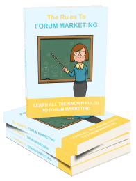 The Rules To Forum Marketing Ebook