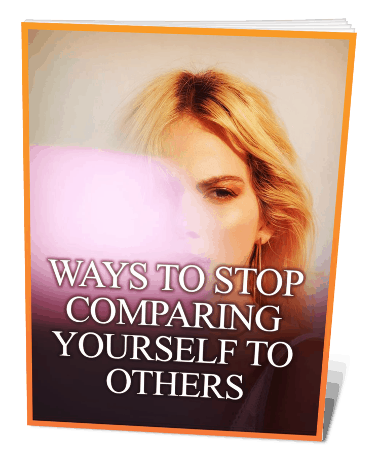 Ways To Stop Comparing Yourself To Others Ebook