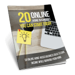 20 Online Home Businesses You Can Start Today Exclusive PLR eBook 10k Words