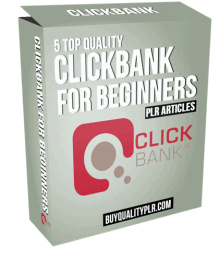 5 Top Quality ClickBank For Beginners PLR Articles