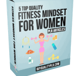 5 Top Quality Fitness Mindset For Women PLR Articles