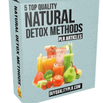 5 Top Quality Natural Detox Methods PLR Articles