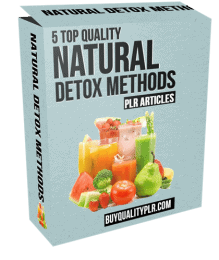 5 Top Quality Natural Detox Methods PLR Articles