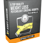 5 Top Quality Weight Loss Psychology Crucial Habits PLR Articles