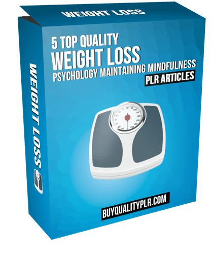 5 Top Quality Weight Loss Psychology Maintaining Mindfulness PLR Articles