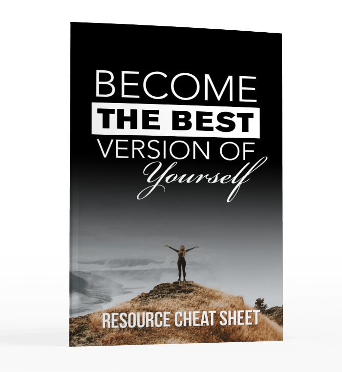 Become The Best Version of Yourself resource