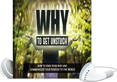 Find Your WHY To Get Unstuck Voice over