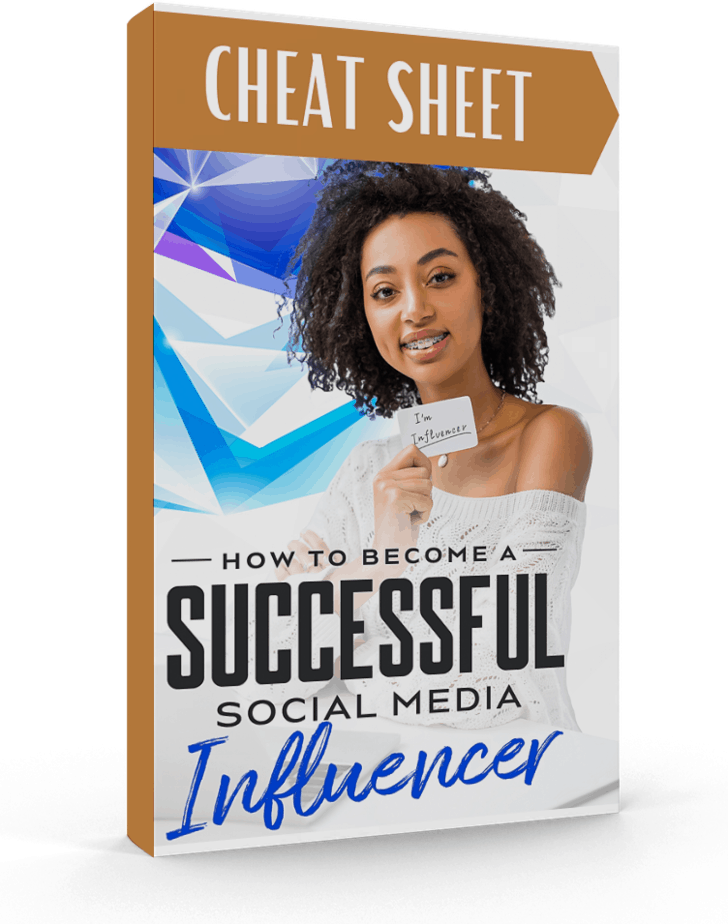 How To Become A Successful Social Media Influencer CheatSheet