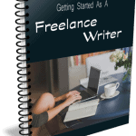 Top Quality Getting Started as a Freelance Writer PLR Report