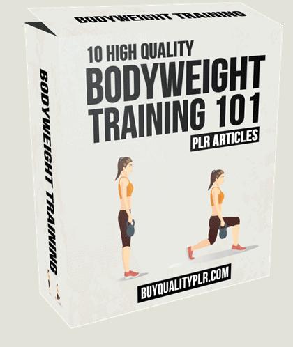 10 Bodyweight Training 101 PLR Articles