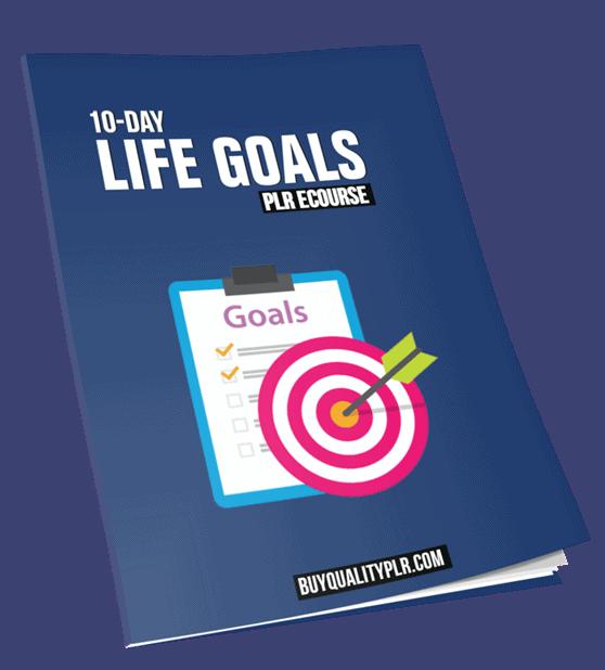 10 Top Quality Life Goals PLR Emails eCourse
