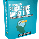 10 Top Quality Persuasive Marketing PLR Articles and Social Media Posts