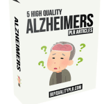 5 High Quality Alzheimers PLR Articles
