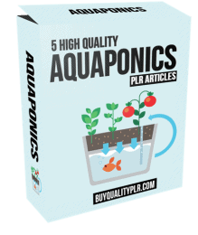 5 High Quality Aquaponics PLR Articles