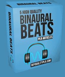 5 High Quality Binaural Beats PLR Articles