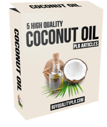 5 High Quality Coconut Oil PLR Articles