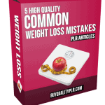 5 High Quality Common Weight Loss Mistakes PLR Articles