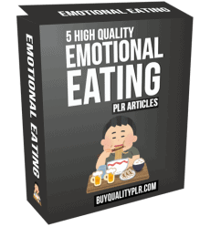 5 High Quality Emotional Eating PLR Articles