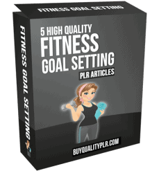 5 High Quality Fitness Goal Setting PLR Articles