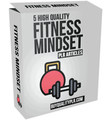 5 High Quality Fitness Mindset PLR Articles