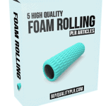 5 High Quality Foam Rolling PLR Articles