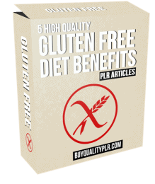 5 High Quality Gluten Free Diet Benefits PLR Articles