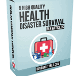 5 High Quality Health Disaster Survival PLR Articles