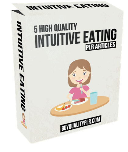 5 High Quality Intuitive Eating PLR Articles