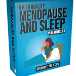 5 High Quality Menopause And Sleep PLR Articles