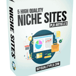 5 High Quality Niche Sites PLR Articles