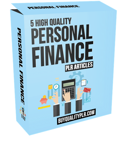 5 High Quality Personal Finance PLR Articles
