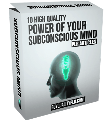 5 High Quality Power of Your Subconscious Mind PLR Articles