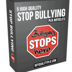 5 High Quality Stop Bullying PLR Articles