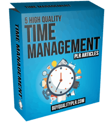 5 High Quality Time Management PLR Articles