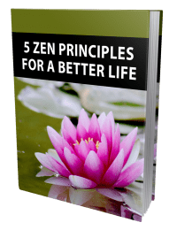 5 Zen Principles For A Better Life MRR Lead Magnet and Squeeze Page
