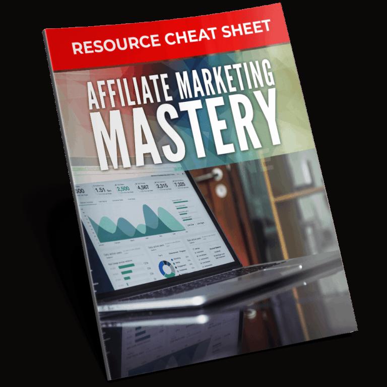 Affiliate Marketing Mastery Resource Cheat Sheet