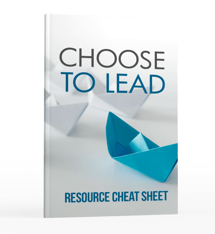 Choose To Lead Resource