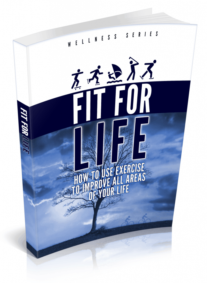 Fit for Life PLR eBook How to Use Exercise to Improve All Areas of Your Life