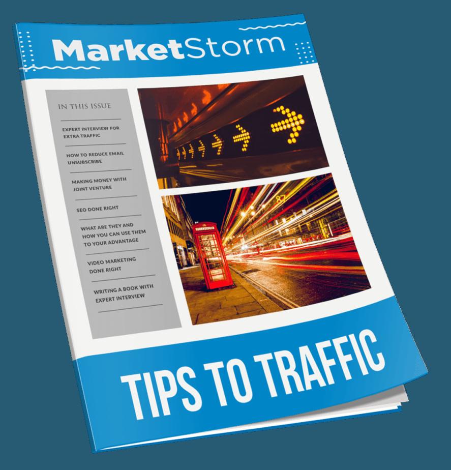 Marketstorm Tips To Traffic MRR Newsletter Magazine