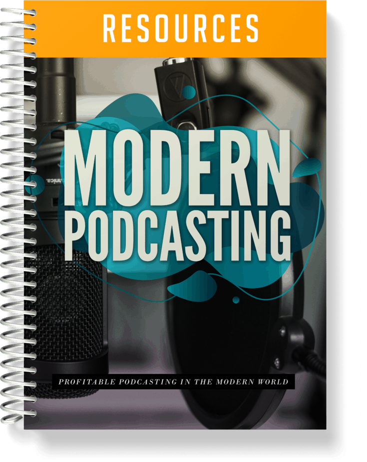 Modern Podcasting Resources