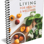 Organic Living for Health and Wellness Ebook