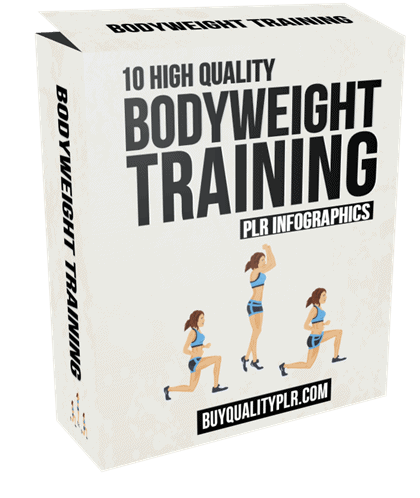 10 High Quality Bodyweight Training PLR Infographics