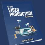 10 Part Video Production PLR Email eCourse